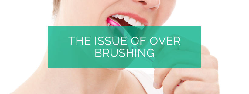 The issue of over brushing