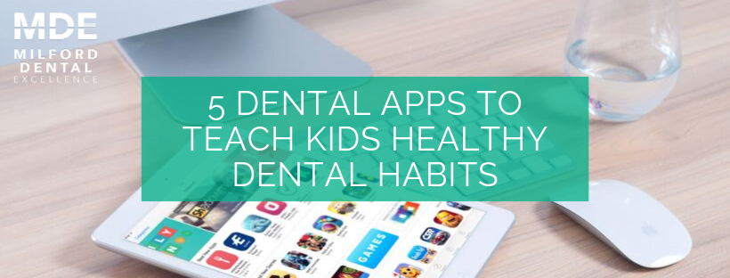 5 Dental Apps To Teach Kids Healthy Dental Habits